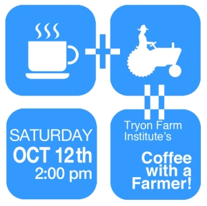 Coffee with a (Dairy) Farmer   SAT OCT 12th